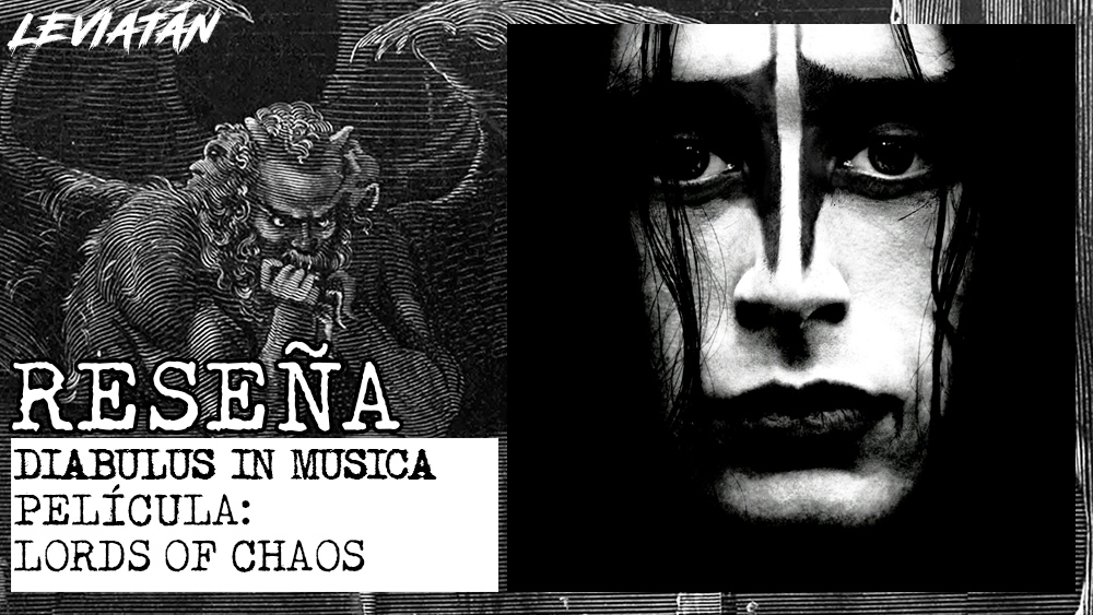 PELÍCULA: LORDS OF CHAOS