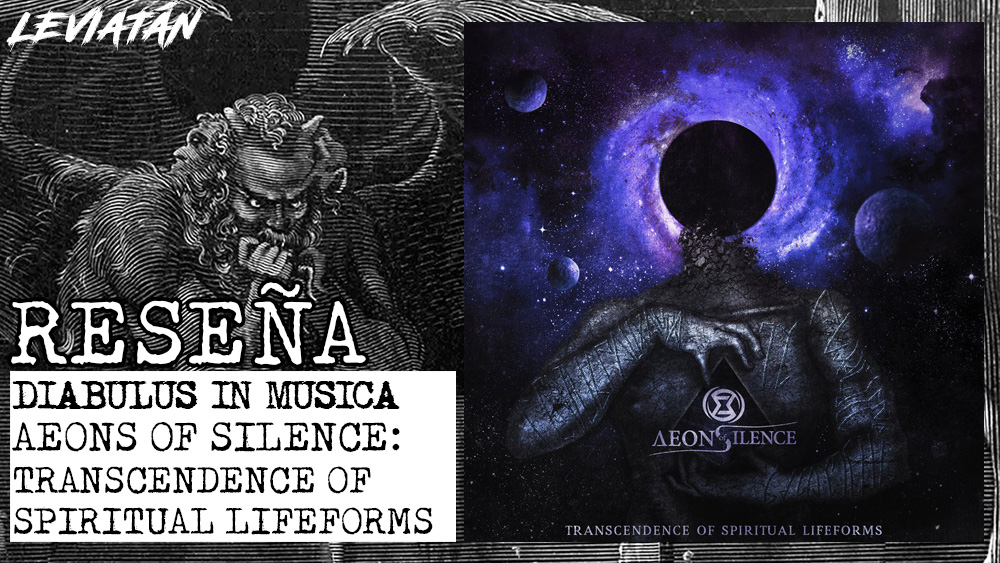 AEONS OF SILENCE – TRANSCENDENCE OF SPIRITUAL LIFEFORMS