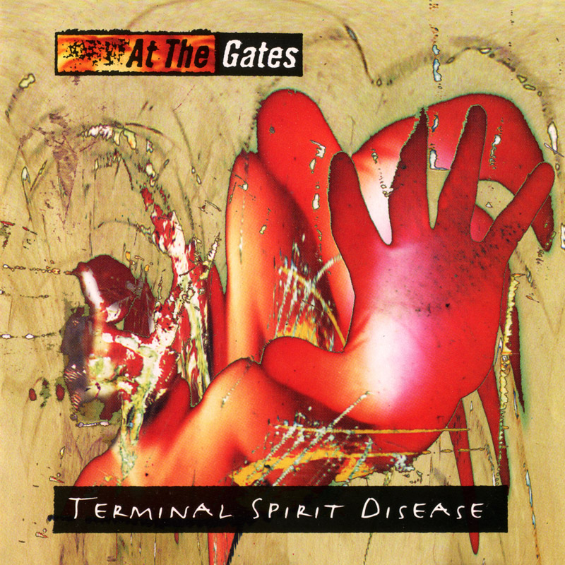 At the Gates > Terminal Spirit Disease