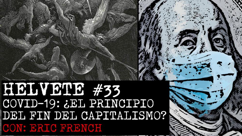 COVID-19: El principio del fin del capitalismo
