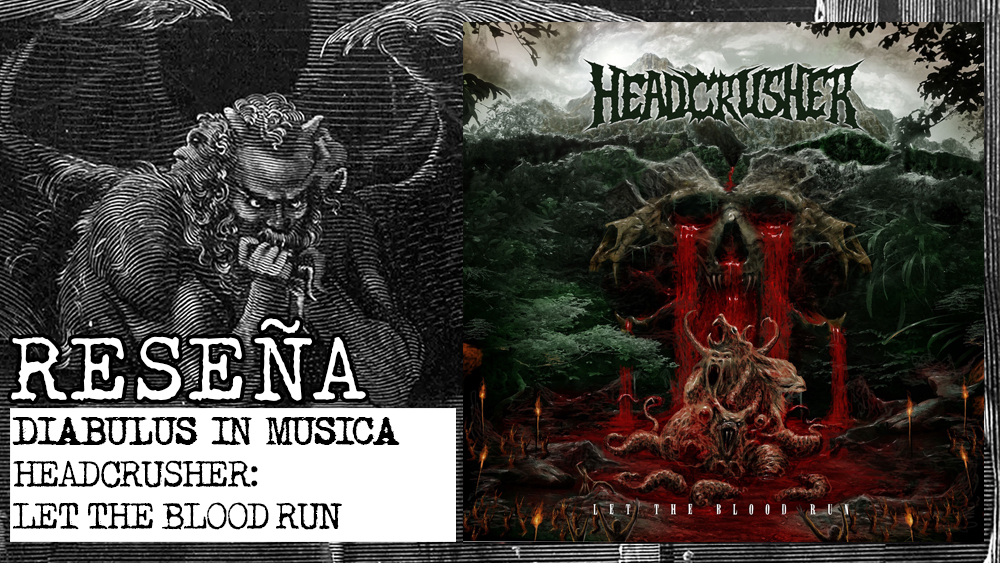 Headcrusher > Let the Blood Run